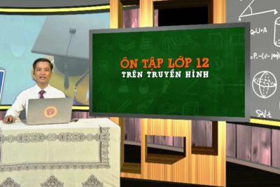 Hướng dẫn học trên truyền hình dành cho học sinh khối 12